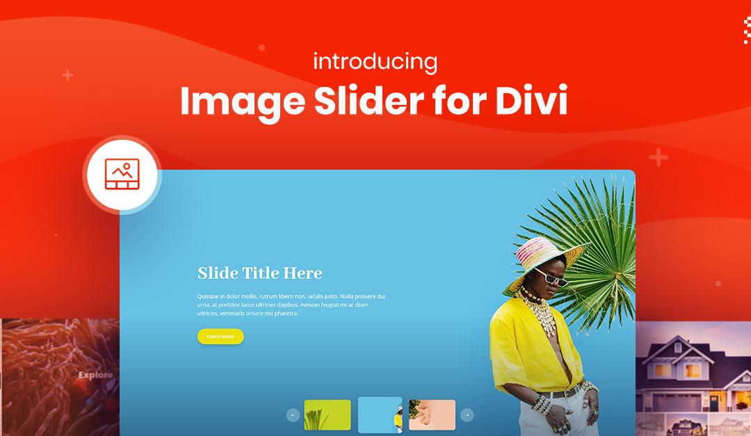 Introducing Image Slider for Divi