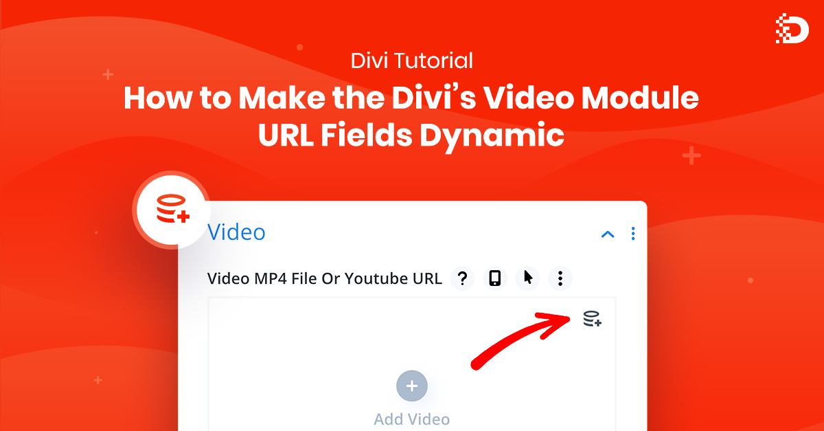 How to Make the Divi's Video Module URL Fields Dynamic